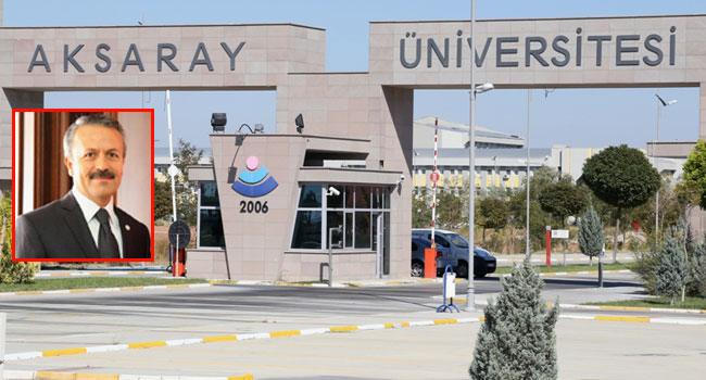 Aksaray Üniversitesi akademisyenlerine operasyon!