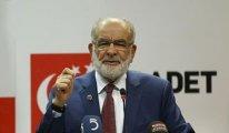 Saadet Partisi liderinden AKP'ye: Ne söyledilerse hepsini yaladılar