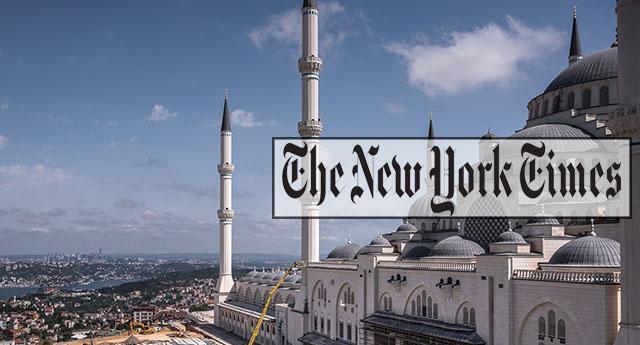 Newyork Times: Erdoğan padişahlar gibi Çamlıca Camii'sine mi gömülecek?