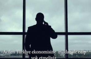 Resmi reklam filmi: Türkiye gittikçe güçleniyor, acilen ekonomisine müdahale edip yok etmeliyiz