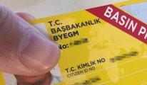 Saray'ın talimatıyla 403 basın kartı iptal edildi