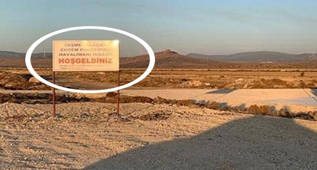 Çeşme- Alaçatı Havalimanı'ndan geriye tabela kaldı