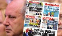 Hayırdır yandaş medya, İnce'yi keşfetti: Sabah, Yeni Şafak, Türkiye ve Star aynı başlıkla çıktı