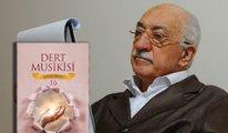 Fethullah Gülen Hocaefendi'nin son kitabı çıktı: Dert Musikisi
