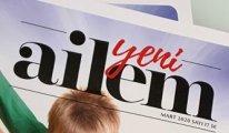 Yeni Ailem Dergisi'nin Şubat sayısında neler var?