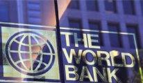 Dünya Bankası'ndan 100 milyon dolar kredi