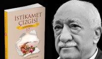 """Fethullah Gülen Hocaefendi'nin yeni kitabı """"İstikamet Çizgisi"""" çıktı"""