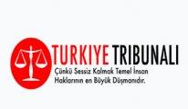 Turkey Tribunal' üçüncü toplantısı bugün