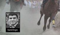 [ Kamil Ergin ] At izi it izine karışırken