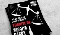 Türkiye'de 'Yargıya Darbe'nin raporu