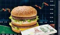 Big Mac endeksi: Türk lirası %58.7 değersiz çıktı