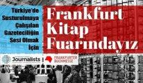 Sürgündeki gazeteciler, Frankfurt Kitap Fuarı'na hazırlanıyor
