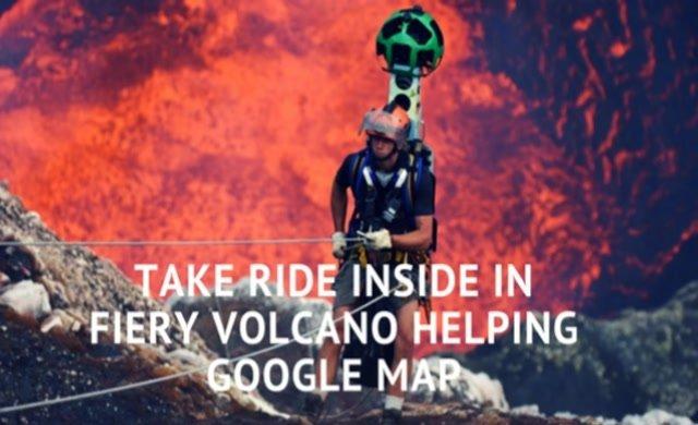 Google yanardağın içine kadar girdi