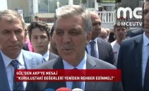 Abdullah Gül'den AKP'ye mesaj