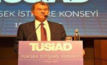 TÜSİAD'dan hükümete: Önce hatalarınızı kabul edin