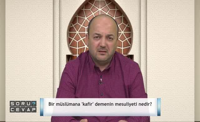 Müslümana kafir demenin hükmü nedir?
