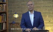 Bir Ümittir Ramazan başlıyor